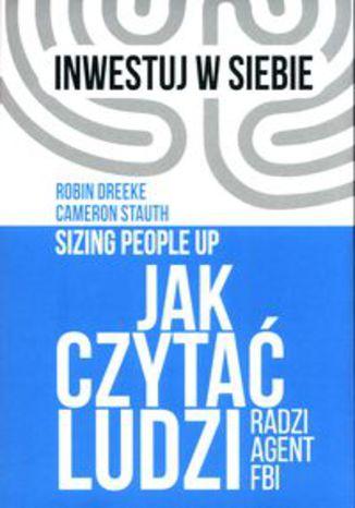 Okładka książki/ebooka Jak czytać ludzi. Radzi agent FBI