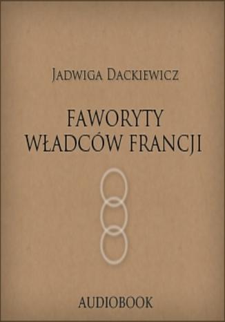 Okładka książki/ebooka Faworyty władców Francji