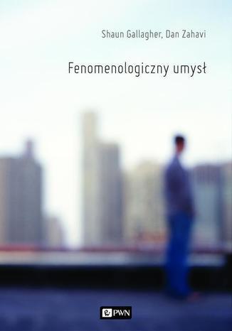Okładka książki/ebooka Fenomenologiczny umysł