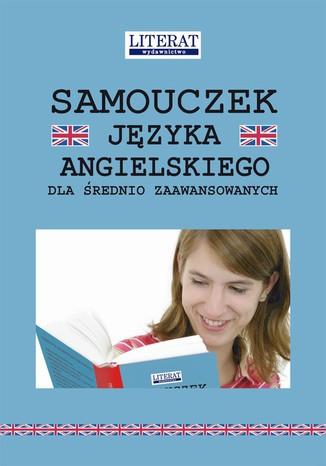 Okładka książki/ebooka Samouczek języka angielskiego dla średnio zaawansowanych