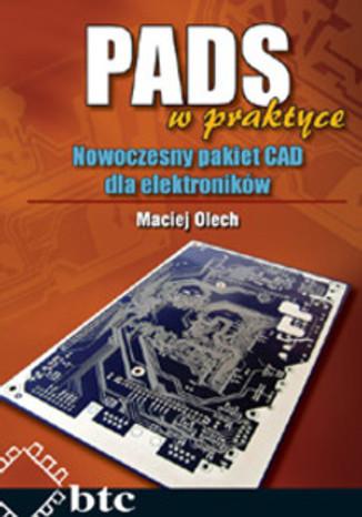 Okładka książki/ebooka PADS w praktyce. Nowoczesny pakiet CAD dla elektroników