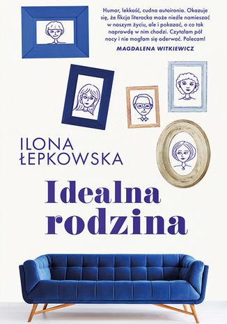 Okładka książki/ebooka Idealna rodzina