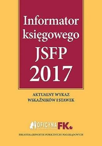 Okładka książki/ebooka Informator księgowego jsfp 2017