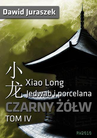 Okładka książki/ebooka Jedwab i porcelana: Czarny żółw