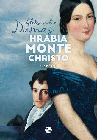 Okładka książki/ebooka Hrabia Monte Christo t. 1