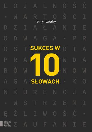 Okładka książki/ebooka Sukces w 10 słowach