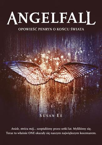 Okładka książki/ebooka Angelfall Opowieść Penryn o końcu świata