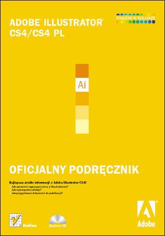 Okładka książki/ebooka Adobe Illustrator CS4/CS4 PL. Oficjalny podręcznik