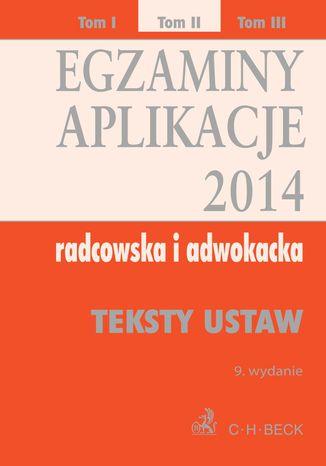 Okładka książki/ebooka Egzaminy. Aplikacje 2014 radcowska i adwokacka. Tom 2