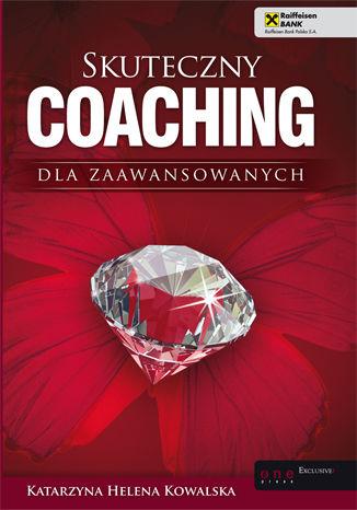 Okładka książki/ebooka Skuteczny coaching dla zaawansowanych