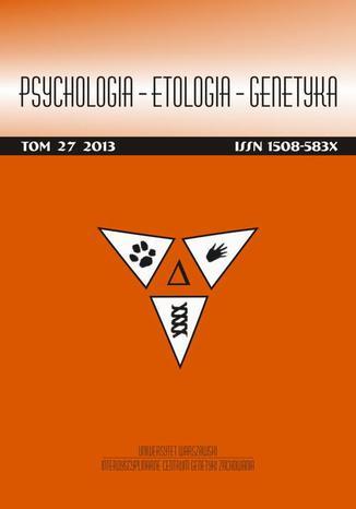 Okładka książki/ebooka Psychologia-Etologia-Genetyka nr 27/2013 - Wzbudzanie emocji specyficznych dla automatycznego vs refleksyjnego systemu wartościowania a odpowiedzi hemodynamiczne mózgu (badanie z wykorzystaniem fMRI)