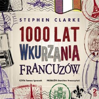 Okładka książki 1000 lat wkurzania Francuzów