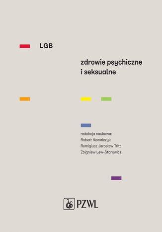 Okładka książki/ebooka LGB Zdrowie psychiczne i seksualne