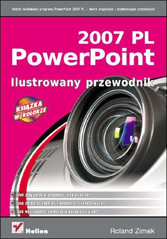 Okładka książki/ebooka PowerPoint 2007 PL. Ilustrowany przewodnik