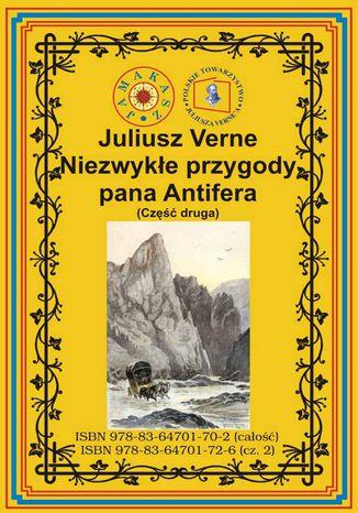 Okładka książki/ebooka Niezwykłe przygody pana Antifera. Część druga