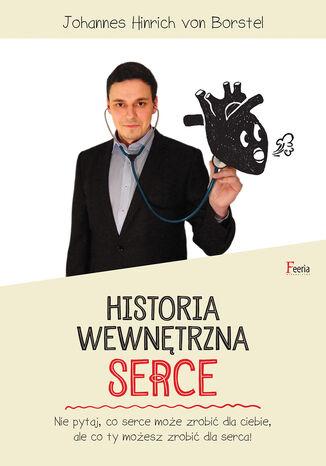 Okładka książki/ebooka Historia wewnętrzna. Serce