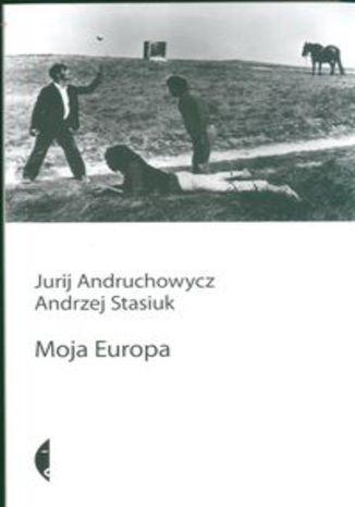 Okładka książki/ebooka Moja Europa