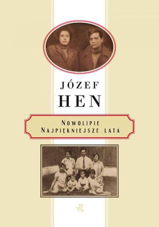 Okładka książki/ebooka Nowolipie. Najpiękniejsze lata