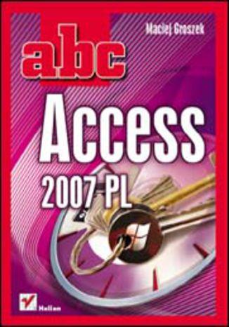 Okładka książki ABC Access 2007 PL