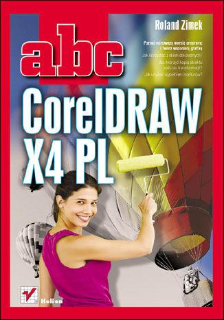 Okładka książki/ebooka ABC CorelDRAW X4 PL