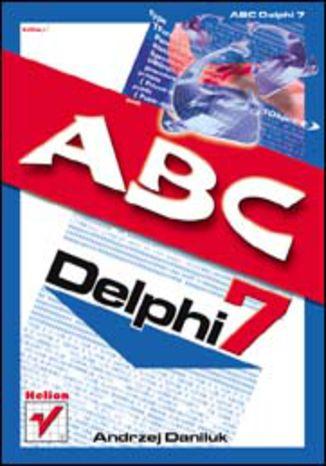 Okładka książki/ebooka ABC Delphi 7