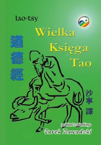 Okładka książki/ebooka Wielka księga Tao
