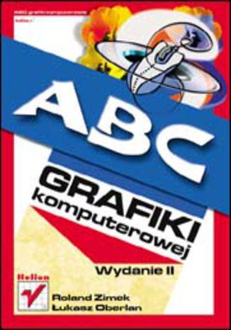 Okładka książki/ebooka ABC grafiki komputerowej. Wydanie II