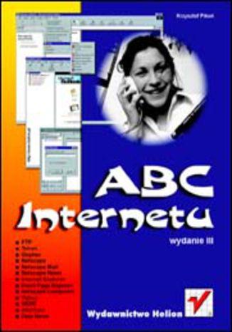 Okładka książki ABC Internetu. Wydanie III
