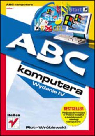 Okładka książki/ebooka ABC komputera. Wydanie IV