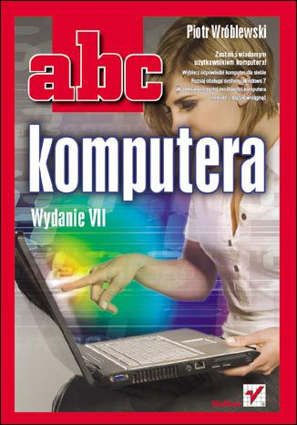 Okładka książki/ebooka ABC komputera. Wydanie VII
