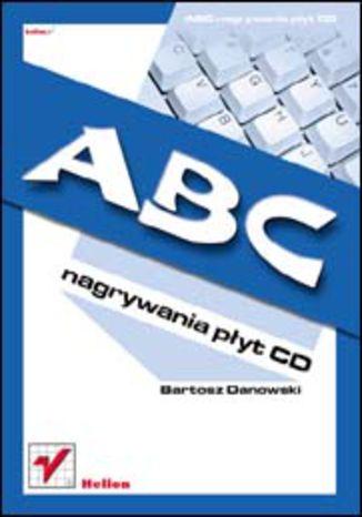 Okładka książki ABC nagrywania płyt CD