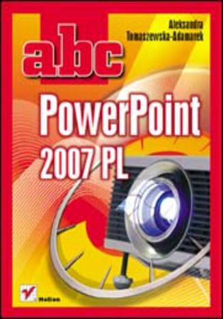 Okładka książki/ebooka ABC PowerPoint 2007 PL