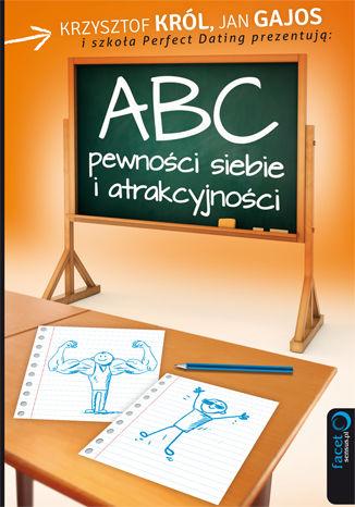 Okładka książki ABC pewności siebie i atrakcyjności