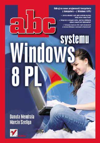 Okładka książki ABC systemu Windows 8 PL