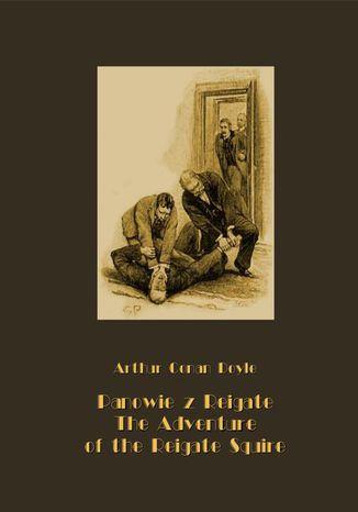Okładka książki/ebooka Panowie z Reigate. The Adventure of the Reigate Squire