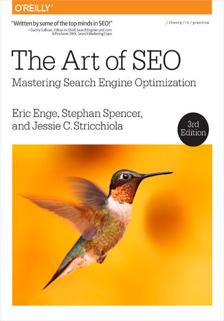 Okładka książki/ebooka The Art of SEO. Mastering Search Engine Optimization. 3rd Edition