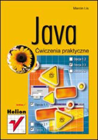 Okładka książki/ebooka Java. Ćwiczenia praktyczne