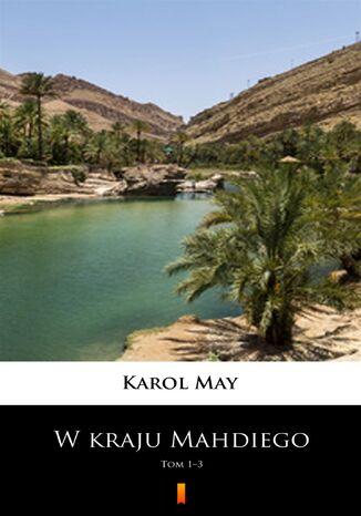 Okładka książki/ebooka W kraju Mahdiego (Tom 1-3). W kraju Mahdiego. Tom 13