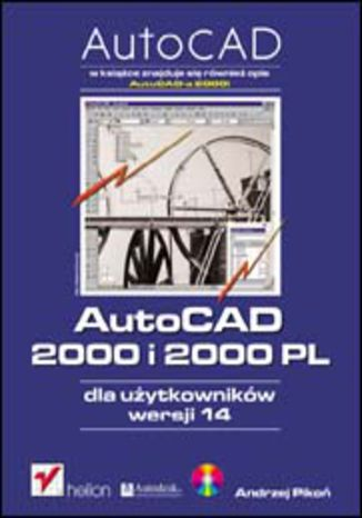 Okładka książki/ebooka AutoCAD 2000 i 2000 PL dla użytkowników wersji 14