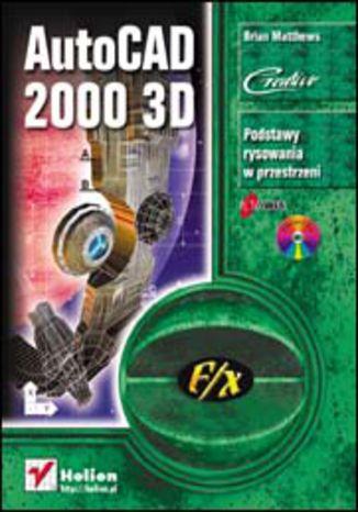 Okładka książki AutoCAD 2000 3D f/x