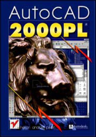 Okładka książki/ebooka AutoCAD 2000 PL