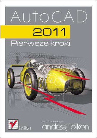 Okładka książki AutoCAD 2011. Pierwsze kroki
