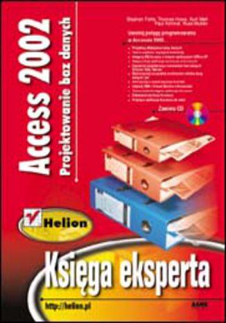 Okładka książki Access 2002. Projektowanie baz danych. Księga eksperta
