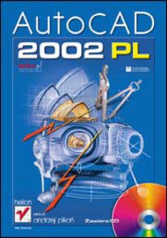 Okładka książki/ebooka AutoCAD 2002 PL