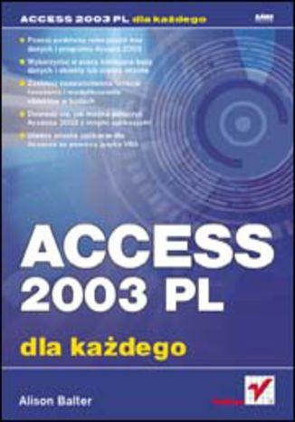 Okładka książki/ebooka Access 2003 PL dla każdego