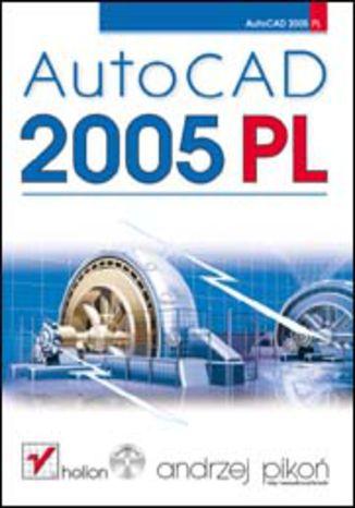 Okładka książki/ebooka AutoCAD 2005 PL