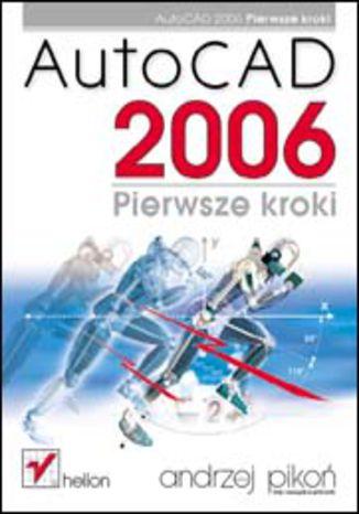 Okładka książki AutoCAD 2006. Pierwsze kroki