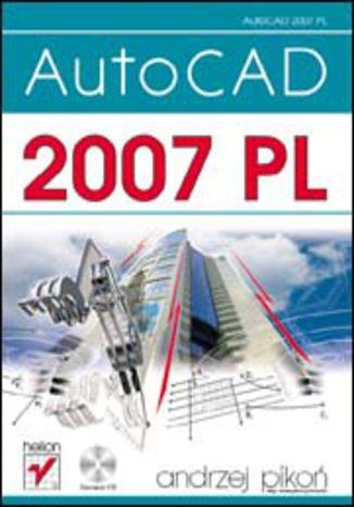 Okładka książki/ebooka AutoCAD 2007 PL