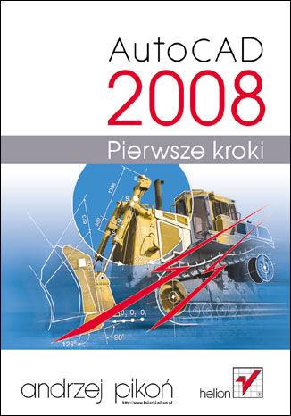 Okładka książki/ebooka AutoCAD 2008. Pierwsze kroki