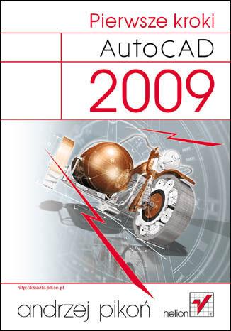 Okładka książki/ebooka AutoCAD 2009. Pierwsze kroki